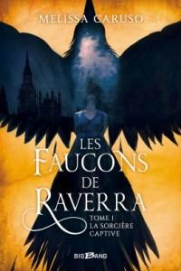 les-faucons-de-raverra-tome-1-la-sorciere-captive-1180680-264-432